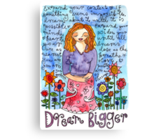 Dream Bigger Canvas Print