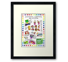 How To Have A Delicious Day At Work Framed Print