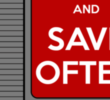 Keep Calm, Save Often Sticker