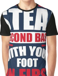 You can't steal second base with your foot on first - Red Blue Graphic T-Shirt