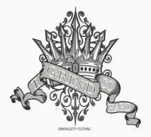 """""""The Crown"""" GRIND2GETIT TM by GRINDN2GETIT"""