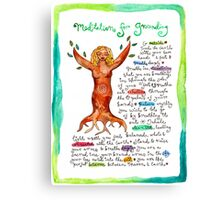 Meditation For Grounding Canvas Print