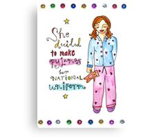 Pyjamas Are A National Uniform Canvas Print