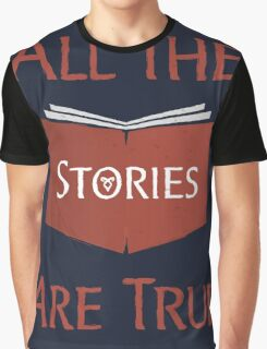 All The Stories Are True Shadowhunters City of Bones Cassandra Clare Quote Typography Graphic T-Shirt
