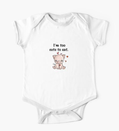 I'm too cute to eat One Piece - Short Sleeve