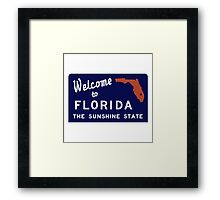 Welcome to Florida, Vintage Road Sign 70s Framed Print