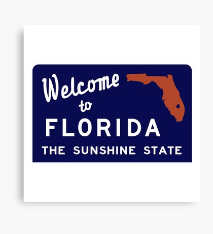 Welcome to Florida, Vintage Road Sign 70s Canvas Print