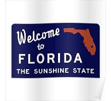 Welcome to Florida, Vintage Road Sign 70s Poster