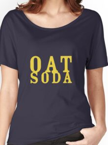 The Oat Soda, a tool for dudeism Women's Relaxed Fit T-Shirt