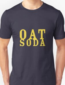 The Oat Soda, a tool for dudeism T-Shirt