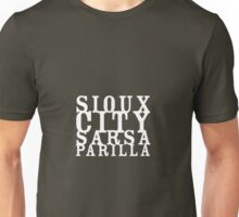 sioux city sarsaparilla, the strangers choice Unisex T-Shirt