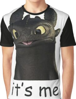 Toothless Its Me Face Graphic T-Shirt