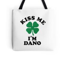 Kiss me, Im DANO Tote Bag