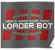 Tales from the Borderlands - Loader Bot Poster