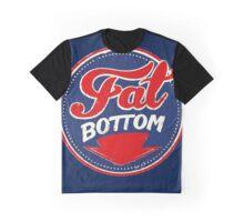 Fat Bottom Graphic T-Shirt