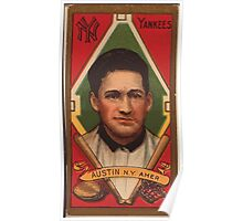 Benjamin K Edwards Collection James Austin New York Yankees baseball card portrait Poster