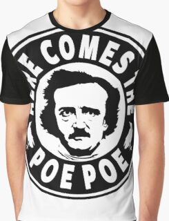 Here Comes The Poe Poe Graphic T-Shirt