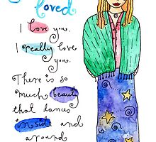 You Are Loved by GoddessLeonie