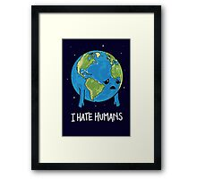 I Hate Humans Framed Print