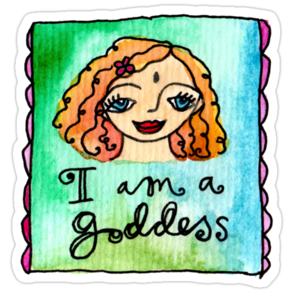 I Am A Goddess Sticker & Shirts! by GoddessLeonie