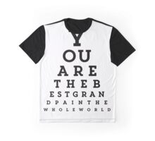 You Are the Best Grandpa Snellen Chart Graphic T-Shirt