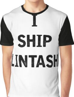 I Ship Clintasha Graphic T-Shirt
