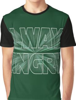 Always Angry Graphic T-Shirt