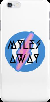 myles AWAY iPhone  by mylesaway