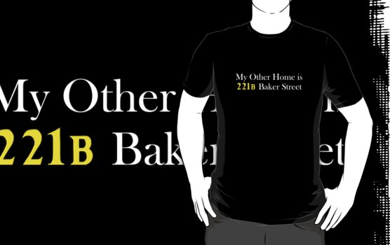 My Other Home is 221B Baker Street (White) by Anglofile