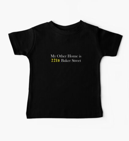 My Other Home is 221B Baker Street (White) Baby Tee