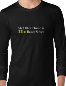 My Other Home is 221B Baker Street (White) Long Sleeve T-Shirt
