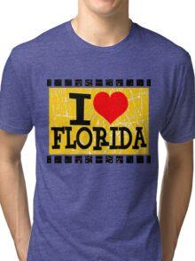 I love Florida Tri-blend T-Shirt