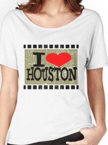 I love Houston Women's Relaxed Fit T-Shirt