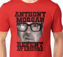 Anthony Morgan - Repent At Leisure (Black) Unisex T-Shirt