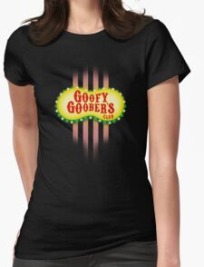 Goofy Goober's Club! Womens Fitted T-Shirt