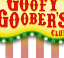 Goofy Goober's Club! Sticker