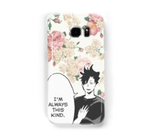 Haikyuu!! Kuroo Quote (Option 1) Samsung Galaxy Case/Skin