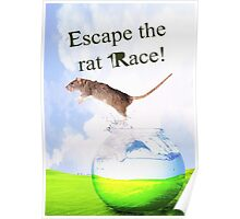 Escape The Rat Race! Poster