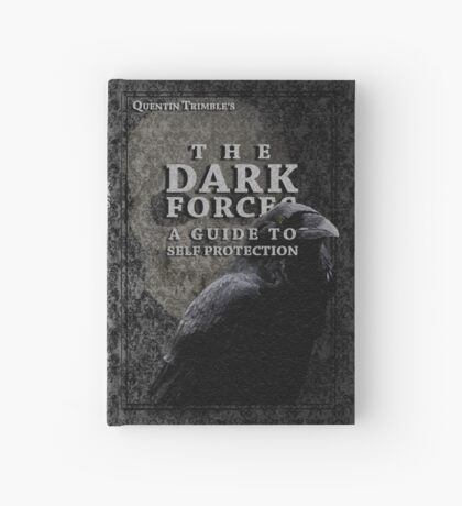 The Dark Forces: A Guide to Self Protection. Hardcover Journal
