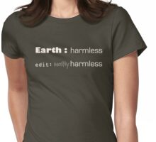 Earth : mostly harmless Womens Fitted T-Shirt