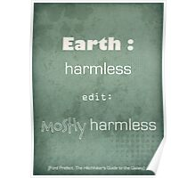 Earth : mostly harmless Poster
