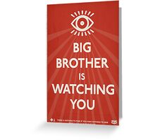 Big Brother Is Watching You Propaganda Greeting Card