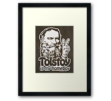 Tolstoy is My Homeboy Framed Print