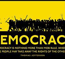 Democracy by LibertyManiacs