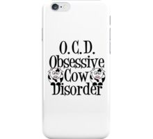 Obsessive Cow Disorder iPhone Case/Skin