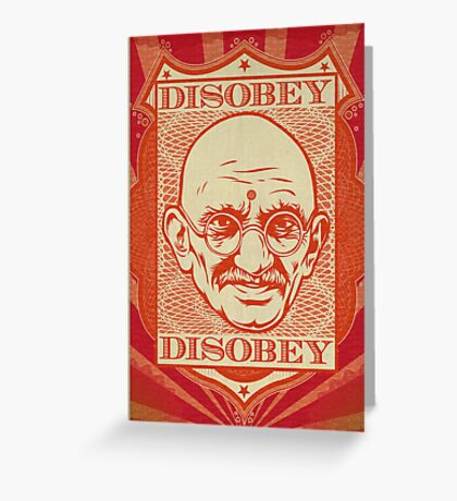Mahatma Gandhi: Disobey Greeting Card