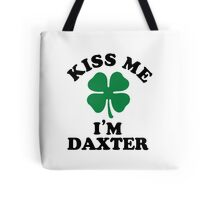 Kiss me, Im DAXTER Tote Bag
