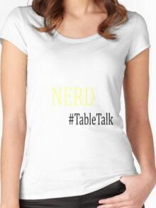 Sourcefed - Nerd - #TableTalk - Reddit - (Designs4You) Women's Fitted Scoop T-Shirt