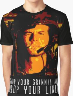 Stop Your Grinnin' Graphic T-Shirt