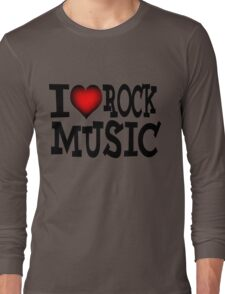 I love rock music Long Sleeve T-Shirt